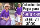 COLECCIÓN DE ROPA PARA SEÑORAS DE 50 60 Y 70 AÑOS MODA PARA SEÑORAS DE 50 60 Y 70 AÑOS MODA SEÑORAS