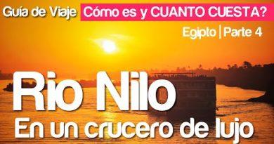🇪🇬Como viajar por EGIPTO Parte 4⎮ Crucero de Lujo en el Rio Nilo. Guía para viajeros⎮Trippeando 2021